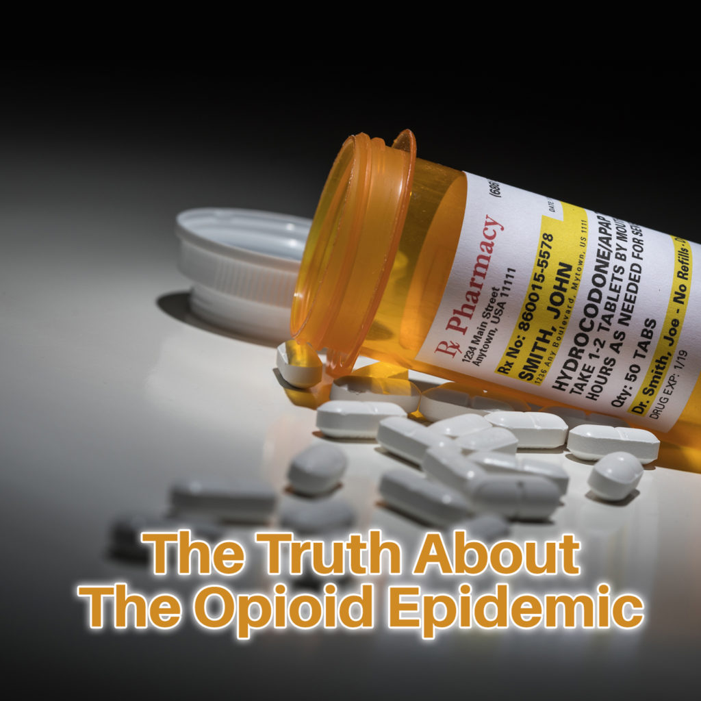 The Truth About The Opioid Epidemic